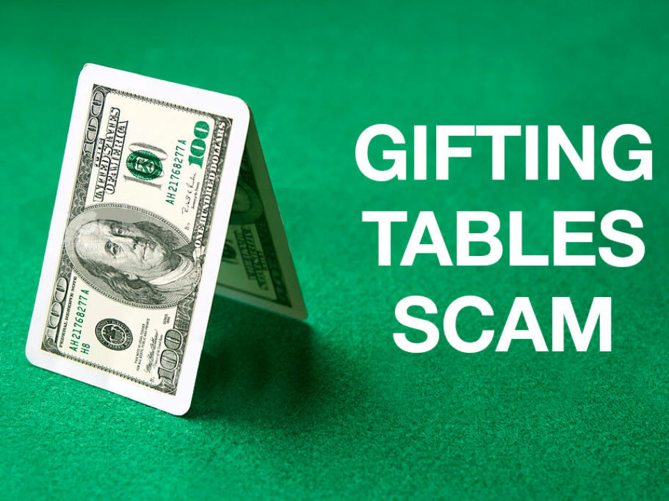 gifting tables scam